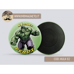 Calamita Hulk 02 - Compleanno