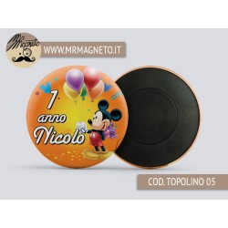 Calamita Topolino 05 - Compleanno